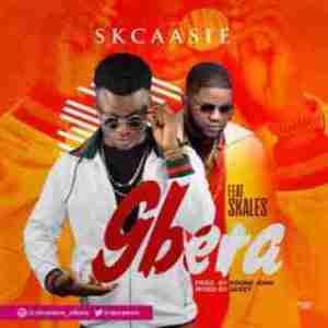 SkCassie - Gbera ft. Skales